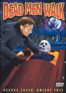Dead_Men_Walk_1943_George_Zucco_DVD_cover