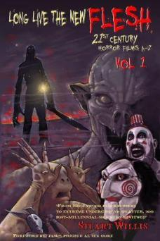 The-New-Flesh-21st-Century-Horror-Films-Staurt-Willis-book