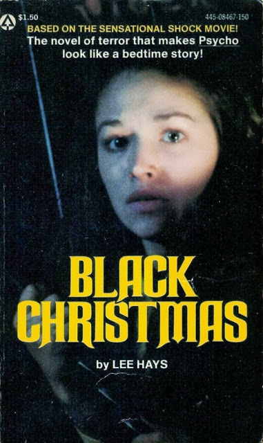 black christmas lee hays movie tie in 1976mrhorrorpediablackchristmas1974black-christmas-1974-blu-rayblack christmasblackchristmas_lobby-card-1Black-Christmas-Blu-rayblack christmas 1974 vhs front & backOLYMPUS DIGITAL CAMERAblack_christmas_silent_night_evil_night_US_posterBlack Christmas DVD