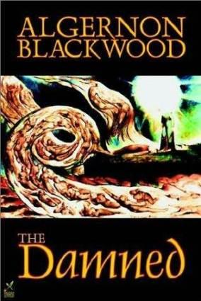 the-damned-algernon-blackwood