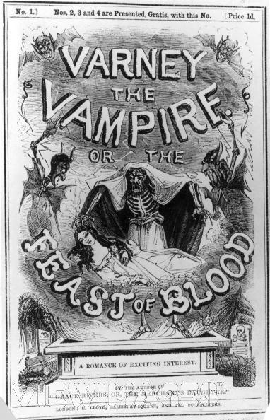 http://horrorpediadotcom.files.wordpress.com/2013/12/varney-the-vampire-feast-of-blood-penny-dreadful.jpg