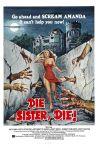 die_sister_die_xlgmondozilladie_sister_die_xlgdie-sister-die1die 3die sister die4diedie 4DIE-SISTER-DIE