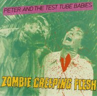zombie creeping flesh peter and the test tube babies trapper records 1983