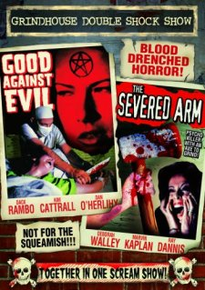 Good Against Evil + The Severed Arm DVD