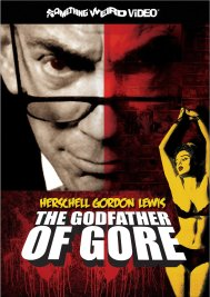 Godfather of Gore documentary Something Weird DVD