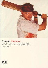 Beyond-Hammer-Britsh-Horror-Cinema-Since-1970-James-Rose