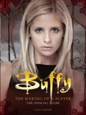 Buffy The Making of a Slayer Official Guide Nancy Holder Titan Books