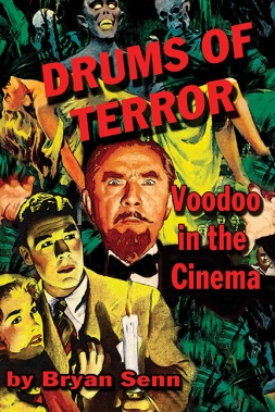 Drums-of-Terror-Voodoo-in-the-Cinema-Brian-Senn
