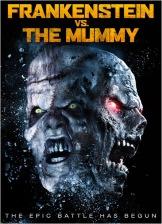 Frankenstein vs. The Mummy 2015