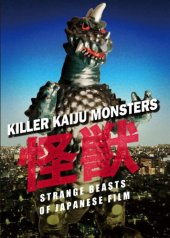 Killer Kaiju Monsters