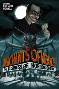 Marchants-of-Menace-The-Business-of-Horror-Cinema-Richard-Nowell-Bloomsbury-book