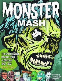 Monster-Mash-The-Creepy-Kooky-Monster-Craze-1957-1972-Mark-Voger