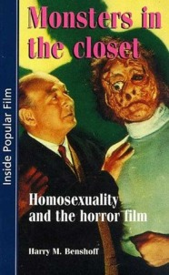 Monsters-in-the-Closet-Homosexuality-and-the-Horror-Film-Harry-M-Benshoff