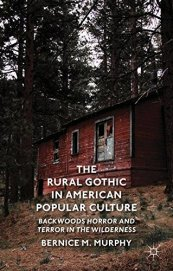 rural-gothic-in-american-popular-culture-bernice-m-murphy