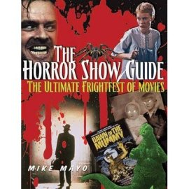 The-Horror-Show-Guide-Mike-Mayo-Visible-Ink-book