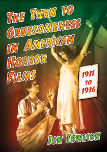 the-turn-to-gruesomess-in-american-horror-films-jon-towlson