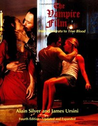 The Vampire Film From Nosferatu to True Blood