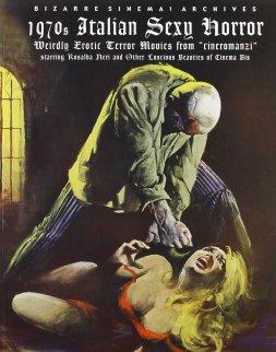 1970s-Italian-Sexy-Horror-Bizarre-Sinema-book