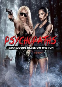 Psychopaths-Backwoods-Babes-on-the-Run-DVD