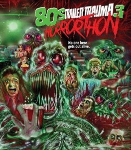 trailer-trauma-3-80s-horrorthon