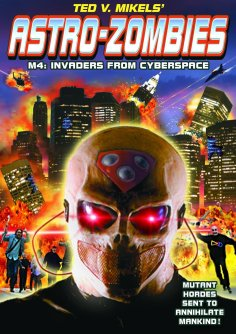 Astro-Zombies-M4-Invaders-from-Cyberspace