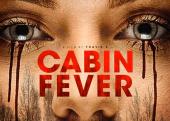 Cabin-Fever-2016-detailmondozillaCabin-Fever-2016-PosterCabin-Fever-Remake-610x407