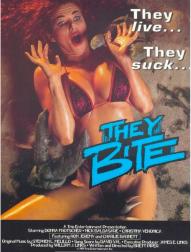 They-Bite-horror-movie-Brett-Piper-1996