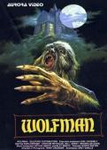 wolfmancovermondozillawolfman_1979_poster_01Wolfman-2Wolfman-1Werewolves-DVDHorror-Movie-a-Day-the-Book-Brian-W-CollinsWolfman-3regional-horror-films-brian-albrightwolfman 1982 vhs front & backwolfmancoverwolfman 1979