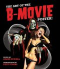 art-of-the-b-movie-poster-adam-newell-book