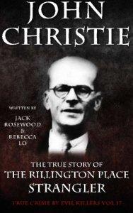 john-christie-the-rillington-place-strangler