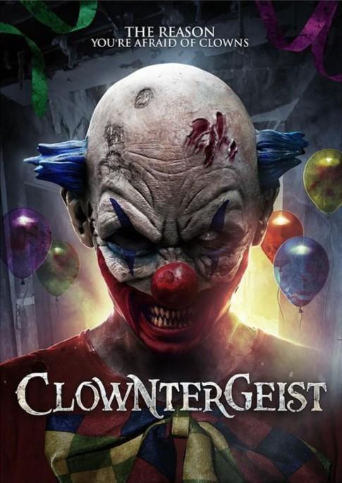 clowntergeist-2016-clown-horror-movie-poster