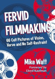 fervid-filmmaking-mike-watt-lloyd-kaufman-mcfarland-book