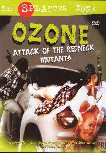 ozone-attack-of-the-redneck-mutants-the-splatter-zone-dvd