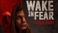 wake-in-fear-2016-horror-thriller-caitlin-stasey-poster-detail