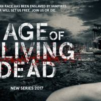 Age of the Living Dead - TV series - UK, 2017 - 2018