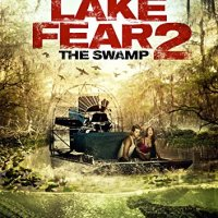 Lake Fear 2 (USA, 2016)