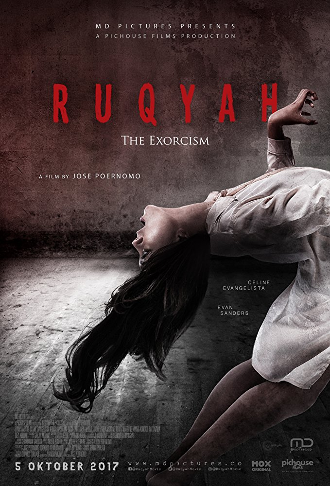 Ruqyah: The Exorcism – Indonesia, 2017 – HORRORPEDIA
